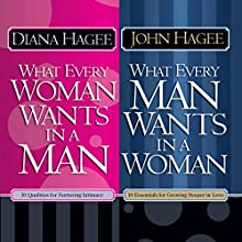 What Every Man Wants in a Woman; What Every Woman Wants in a Man Audiobook by Diana Hagee, John Hagee Narrated by Tanya Eby, Patrick Lawlor