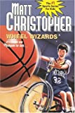 img - for Wheel Wizards (Matt Christopher Sports Classics) book / textbook / text book