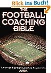 The Football Coaching Bible (The Coac...