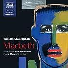 Macbeth Hörbuch von William Shakespeare Gesprochen von: Stephen Dillane, Fiona Shaw,  full cast