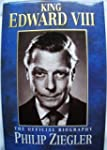King Edward VIII the Official Biography