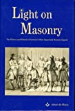 img - for Light on Masonry: The History and Rituals of America's Most Important Masonic Expose book / textbook / text book