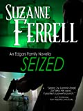 img - for SEIZED, A Romantic Suspense Novella (Edgars Family Novels) book / textbook / text book
