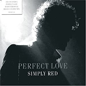 Simply Red Perfect Love Pt 1 Music