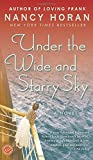 Under the Wide and Starry Sky: A Novel