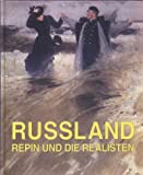 img - for RUSSLAND: REPIN UND DIE REALISTEN book / textbook / text book