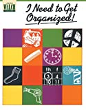 img - for I Need to Get Organized! book / textbook / text book