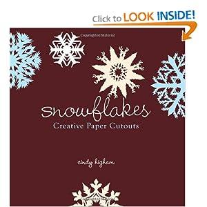 Snowflakes: Creative Paper Cutouts