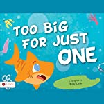 Too Big for Just One | Eddy Little