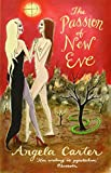 The Passion of New Eve (Virago Modern Classics)
