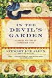 In the Devil's Garden: A Sinful History of Forbidden Food (0345440161) by Allen, Stewart Lee