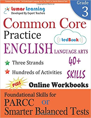 Common Core Practice - 3rd Grade English Language Arts: Workbooks to Prepare for the PARCC or Smarter Balanced Test