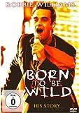 echange, troc Robbie Williams - Born to Be Wild [Import anglais]