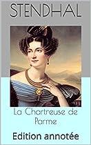 La Chartreuse De Parme: Edition Annotée (french Edition)