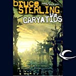 The Caryatids | Bruce Sterling