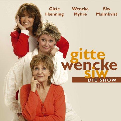 Wencke Myhre - Gitte, Wencke, Siw - Die Show - Zortam Music