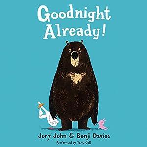 Goodnight Already! Audiobook