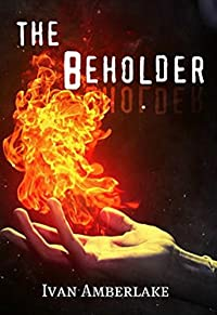 The Beholder by Ivan Amberlake ebook deal