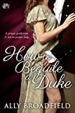 How to Beguile a Duke