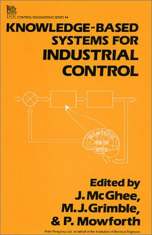 Knowledge-Based Systems for Industrial Control