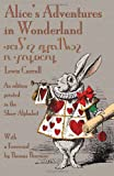 Alices Adventures in Wonderland: An Edition Printed in the Shaw Alphabet