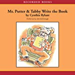 Mr. Putter and Tabby Write the Book   Cynthia Rylant