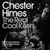 The Real Cool Killers: A Grave Digger & Coffin Ed Novel | [Chester Himes]