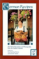 German Recipes: Old World Specialties from the Amana Colonies by Penfield Pr