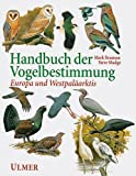 img - for Handbuch der Vogelbestimmung. Europa und Westpal arktis. book / textbook / text book