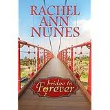 Bridge to Forever