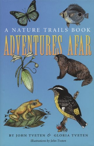 Adventures Afar: A Nature Trails Book (Wardlaw Books) PDF