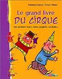 [Le ]grand livre du cirque