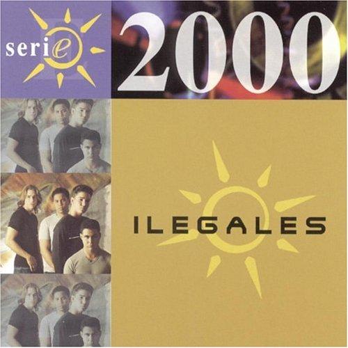 Ilegales - Serie 2000 (La Morena) - Zortam Music