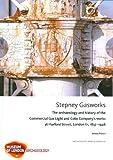 Antony Francis Stepney Gasworks (MOLA Archaeology Studies)