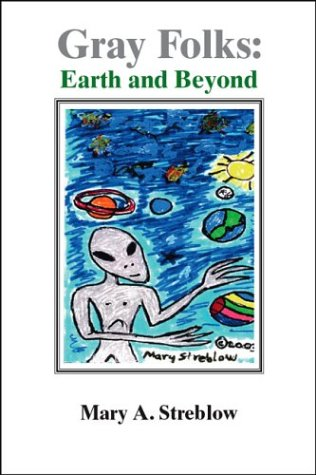 Gray Folks: Earth and Beyond