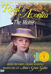 Road to Avonlea:the Movie