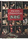 Merry Christmas ABC (Christmas Remembered ; Bk. 6) (0942237277) by Childs, Anne Van Wagner