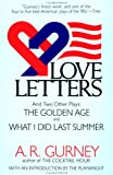 img - for Love Letters and Two Other Plays: The Golden Age, What I Did Last Summer (Plume Drama) book / textbook / text book