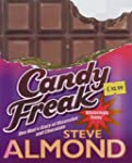 Candyfreak: Confessions of a Chocoholic