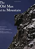 The Old Man of the Mountain (0763181196) by Hutchinson, Robert