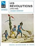 echange, troc Jacques Godechot - Les Révolutions, 1770-1799