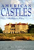 American Castles: A Pictorial History