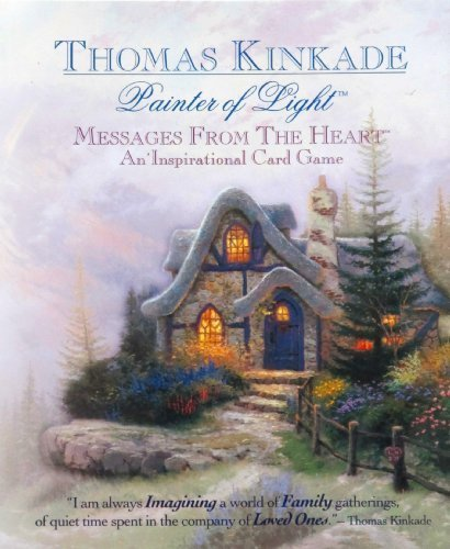 Thomas kinkade Painter of light messages from the heart