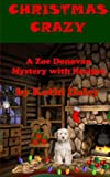 Christmas Crazy: A Zoe Donovan Mystery Book 3 by  Kathi Daley in stock, buy online here