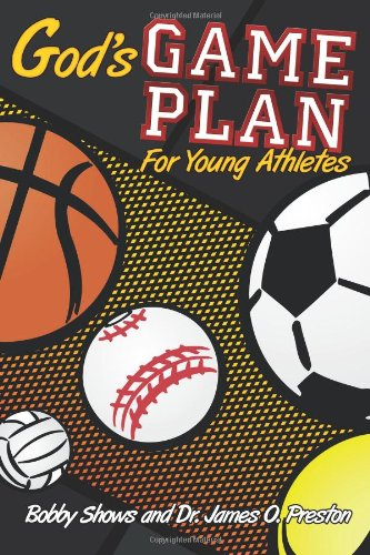 God's Game Plan for Young Athletes