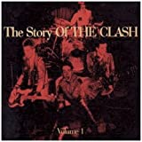 The Story Of The Clash Volume 1 The Clash