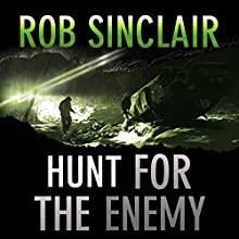 Hunt for the Enemy: The Enemy Series, Book 3 Audiobook by Rob Sinclair Narrated by Paul Thornley