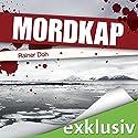 Mordkap Hörbuch von Rainer Doh Gesprochen von: Christian Jungwirth