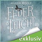 Wie Nebel im Wind (FederLeichtSaga 5) | Marah Woolf