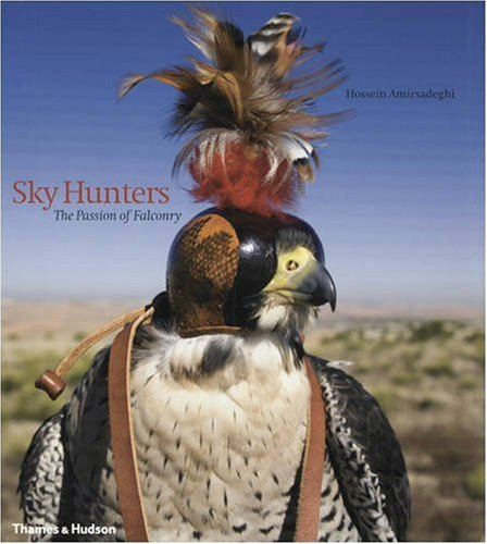 Sky Hunters: The Passion of Falconry